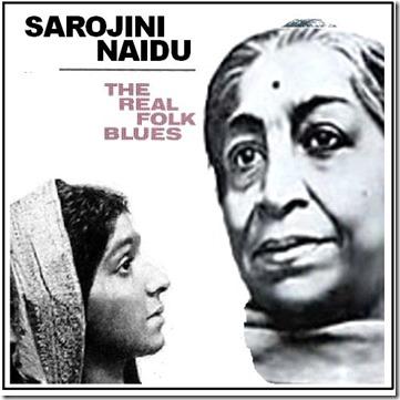 Sarojini Naidu Real Folk Blues