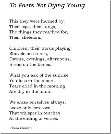 To Poets Not Dying Young